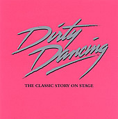 Dirty Dancing Cover To Original London Cast Recording